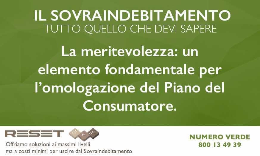 La meritevolezza: un elemento fondamentale per l'omologazione del Piano del Consumatore