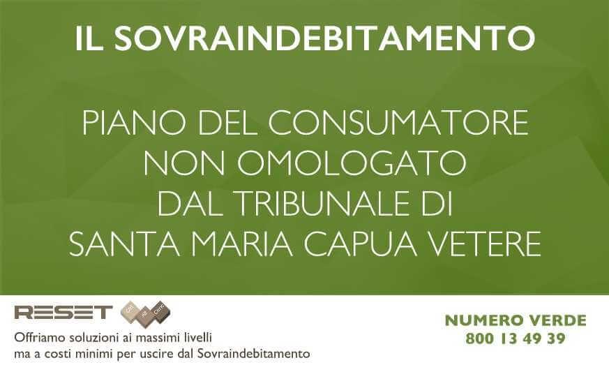 Piano del Consumatore non omologato dal Tribunale di Santa Maria Capua Vetere